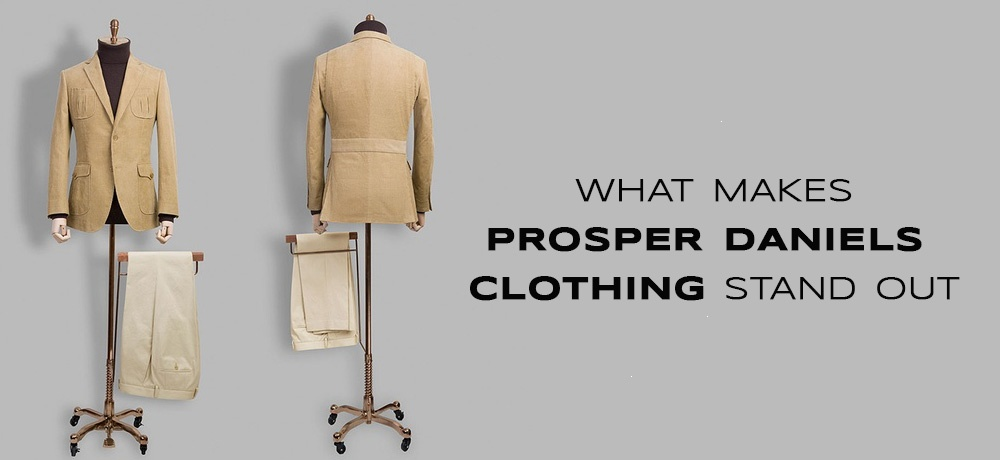 Blog by Prosper Daniels Clothing